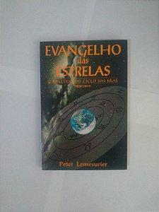 Evangelho das Estrelas - Peter Lemesurier