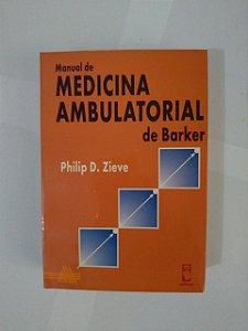 Manual de Medicina Ambulatorial de Barker - Philip D. Zieve