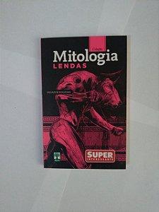 Lendas - Salvador Nogueira (Coleção Mitologia)