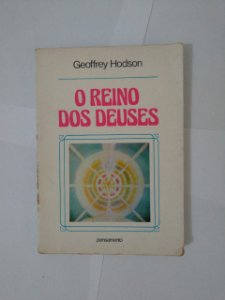 O Reino dos Deuses - Geoffrey Hodson