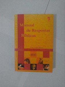 Manual de respostas Bíblicas - Paulo Sérgio Batista