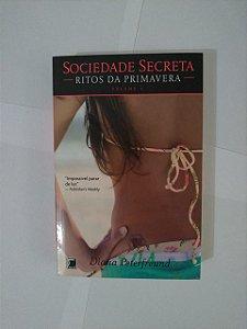 Ritos da Primavera - Diana Peterfreund  (Sociedade Secreta vol. 3)