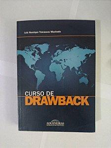 Curso de Drawback - Luiz Henrique Travessos Machado
