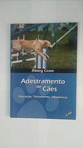 Adestramento de Cães - Riberg Cosse
