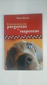 O Cão em Nossa Casa, Pergunta e Respostas - Théo Gygas