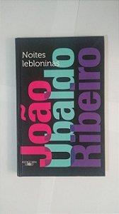 Noites Lebloninas - João Ubaldo Ribeiro