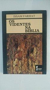 Os Videntes na Bíblia - Issam Farhat