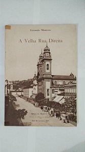A Velha Rua Direita - Fernando Monteiro