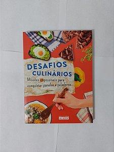 Desafios Culinários - Missões Impossíveis Para Conquistar Panelas e Paladares