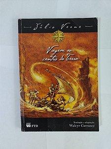 Viagem ao Centro da Terra - Júlio Verne (Adaptação Walcyr Carrasco)