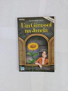 Um Girassol na Janela - Ganymédes José