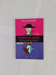 O Livro da Sorte - Sylvia Orthof
