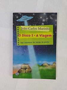 O Disco I - A Viagem - João Carlos Marinho