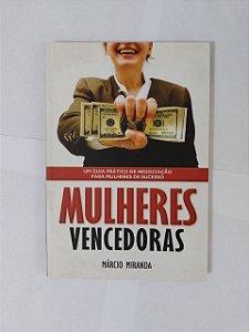 Mulheres Vencedoras - Márcio Miranda