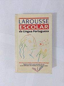 Dicionário Larousse Escolar da Língua Portuguesa