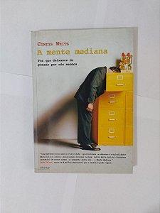A Mente Mediana - Curtis White