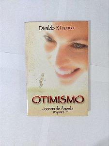 Otimismo - Divaldo P. Franco