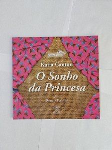 O Sonho da Princesa - Katia Canton