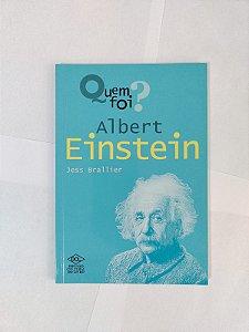 Quem Foi? Albert Einstein - Jess Brallier