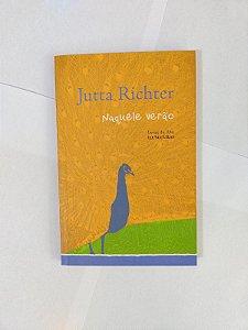 Naquele Verão - Jutta Richter