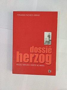 Dossiê Herzog - Fernando Pacheco Jordão