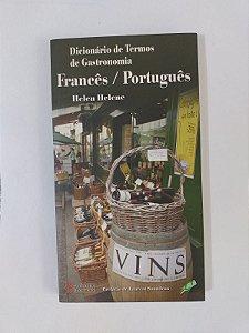 Dicionário de Termos de Gastronomia Francês / Português - Helen Helene