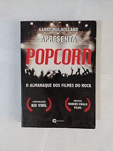Popcorn: O Almanaque dos Filmes do Rock - Garry Mulholland