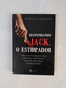 Desvendando Jack, O Estripador - Russell Edwards