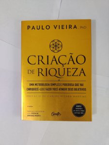 Criação de Riqueza -  Paulo Vieira
