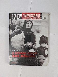 A Guerra Chega aos Bálcãs (1940 a 1941) - Coleção 70º Aniversário da II Guerra Mundial