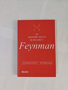 Os Melhores Textos de Richard P. Feynman - Jeffrey Robbins