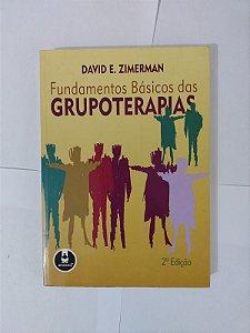 Fundamentos Básicos das Grupoterapias - David E. Zimerman