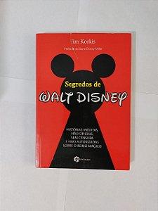 Segredos de Walt Disney - Jim Korkis