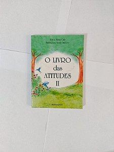 O Livro das Atitudes II - Sônia Café