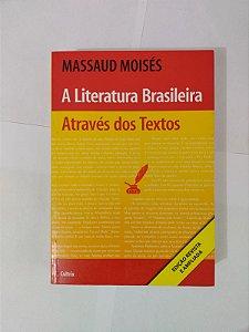 A Leitura Brasileira Através dos Textos - Massaud Moisés
