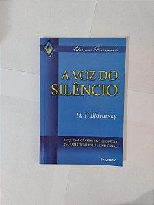 A Voz do Silêncio - H. P. Blavatsky