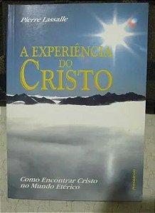 Promocional, apenas 1 unidade por cliente: A Experiência de Cristo - Pierre Lassalle - Leia as regras
