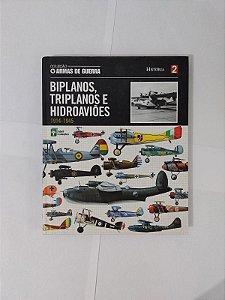 Biplanos, Triplanos e Hidroaviões (1914-1945) - Coleção Armas de Guerra