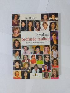 Jornalista: Profissões Mulher - Lia Habib