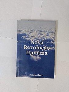 Nova Revolução Humana - Daisaku Ikeda (Volume 1)