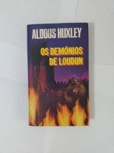 Os Demônios de Loudun - Aldous Huxley