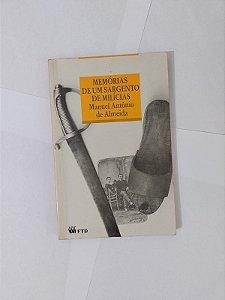 Memórias de um Sargento de Milícias - Manuel Antônio de Almeida
