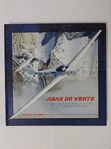 Asas do Vento: O Registro Fotográfico da Primeira Volta ao Mundo em um Motoplanador - Gérard Moss