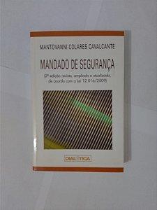 Mandado de Segurança - Mantovanni Colares Cavalcante