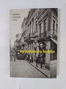 As Netas do Barão - Quirino Ferreira Neto