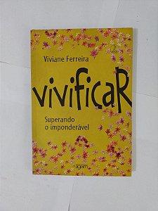 Vivificar - Viviane Ferreira