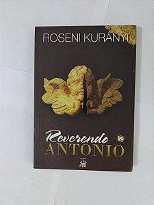Reverendo Antônio - Roseni Kurányi