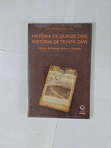 História de Quinze Dias, História de Trinta Dias - Sílvia Maria Azevedo (Org.)