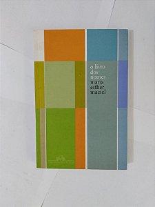 O Livro dos Nomes - Maria Esther Maciel