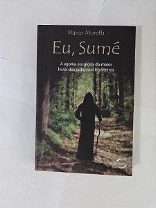 Eu, Sumé - Marco Moratti